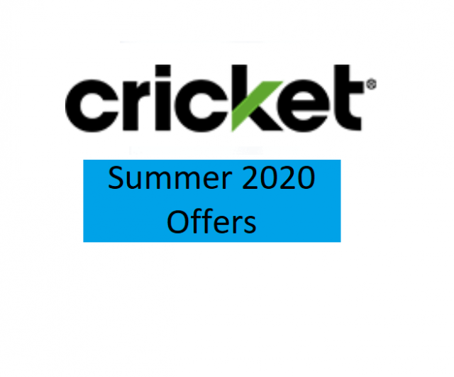 Cricket Wireless - 3 exclusive offers for Summer 2020