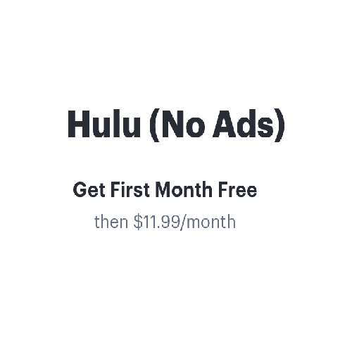Get One Month Free Hulu (No Ads) Subscription